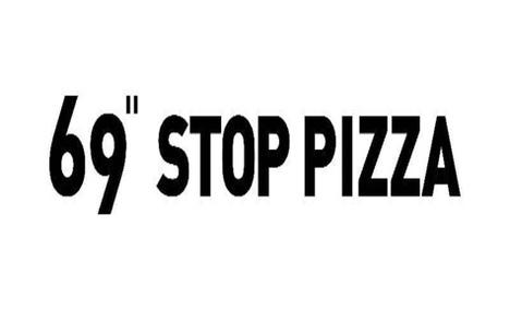 69 Stop pizza(南岸路店)