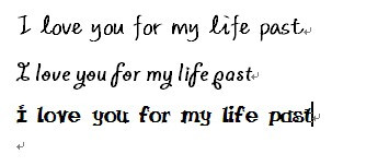 i love you for my life past.用软体字怎么写.图片